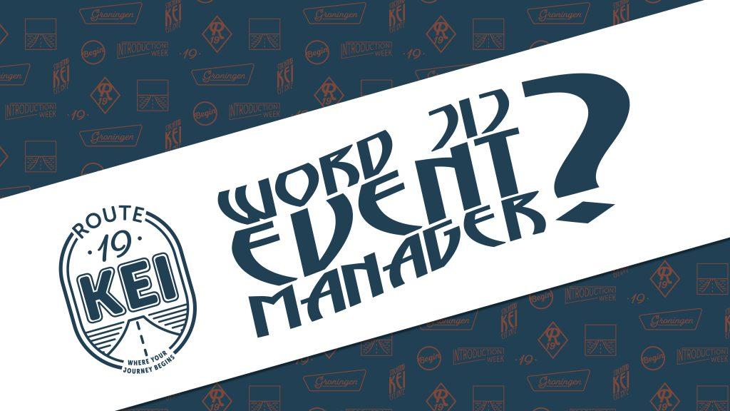 GEZOCHT: EVENT MANAGERS 2019!